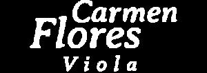 Carmen Flores, Viola